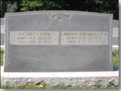Henderson Carey Cheek and Caroline Edwards Cheek Gravestone